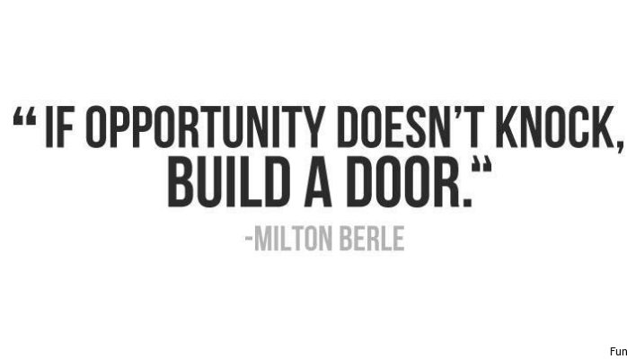 What is behind your door of opportunity?